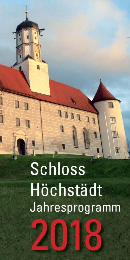 Jahresprogramm Schloss Höchstädt 2018