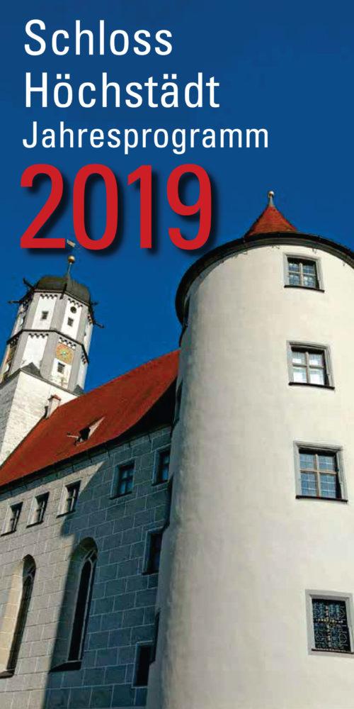 Jahresprogramm Schloss Höchstädt 2019
